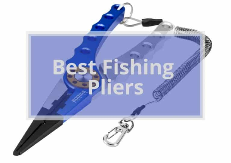 The 9 Best Fishing Pliers Review